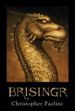 Christopher Paolini Tome 3 Brisingr de La série L'Héritage / Eragon .