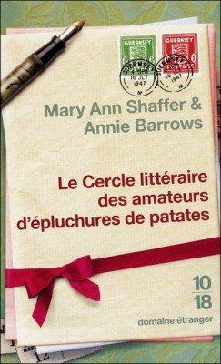 Le Cercle littéraire des amateurs d'épluchures de patates, Mary Ann Shaffer et Annie Barrow ( LC )