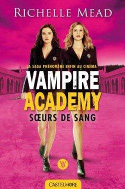 Vampire academy Soeur de sang de Richelle Mead Tome 1