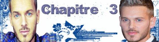♥♫ Chapitre 3 ♥♫