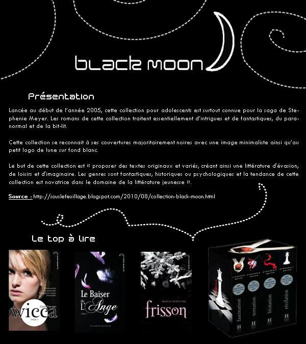 La collection Black Moon