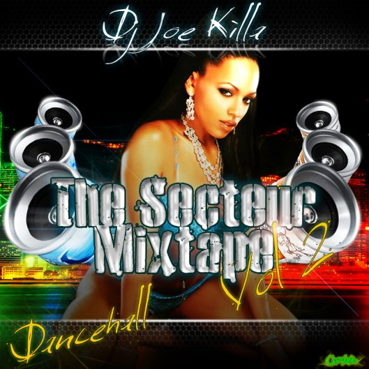 The Secteur Mixtape Vol.2 By Dj Joe Killa