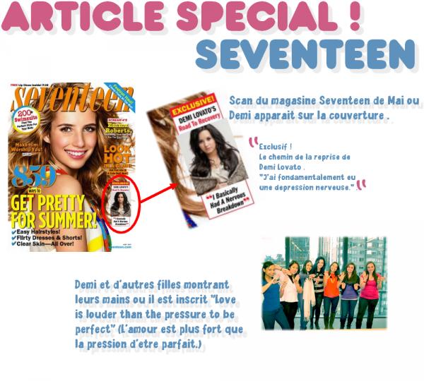 Article spécial Seventeen : La collaboration de Demi avec le magasine et une nouvelle campagne .