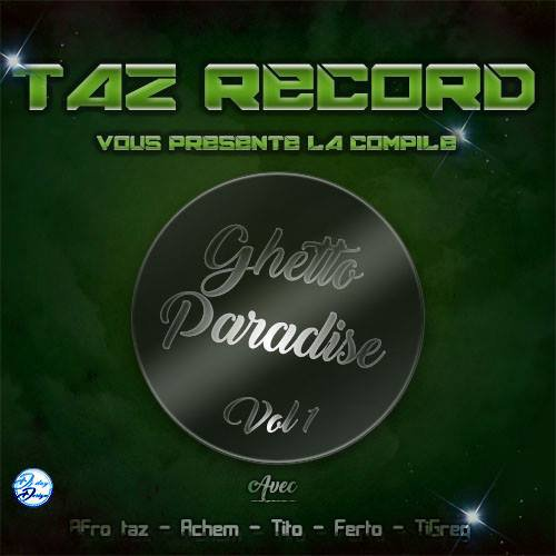 Ghetto paradise / TITO - ROOTS GYAL ( TAz record 2016) inédit (2016)