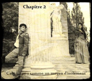 """Chapitre 2 : """" Pour un simple regard """""""