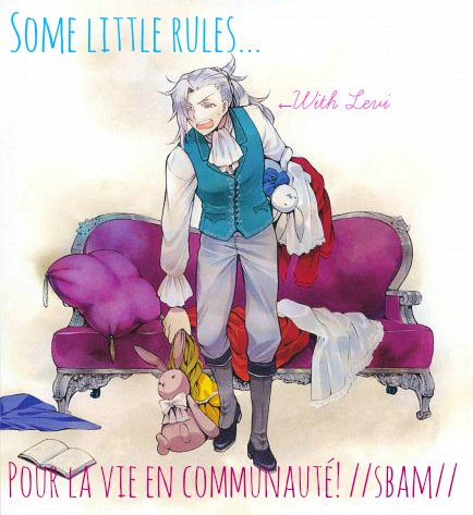 Some rules...~