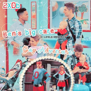 Saison 2 Episode 06 : Ben's Big Gaycare Adventure I Décoration I Création I