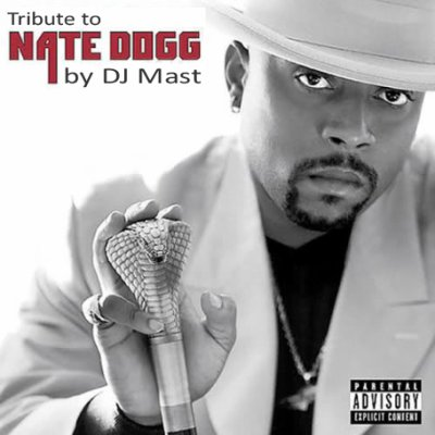 TRIBUTE TO NATE DOGG by DJ Mast