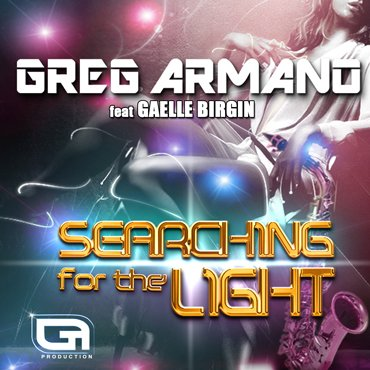 GREG ARMANO - SEARCHING FOR THE LIGHT REMIX