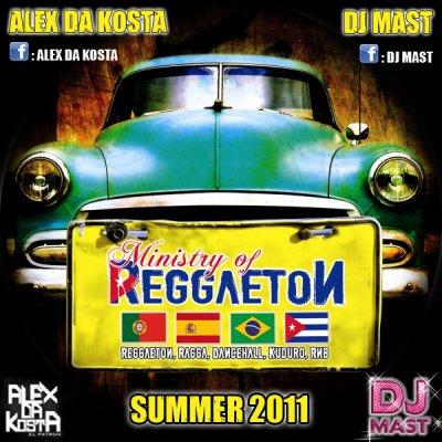 MINISTRY OF REGGAETON by DJ MAST & ALEX DA KOSTA