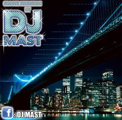 GROOVE SENSATION BY DJ MAST