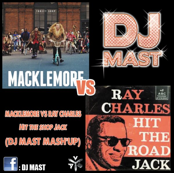 Macklemore VS Ray Charles - Hit The Shop Jack (DJ Mast Hype Mash'up) AV8RECORDS