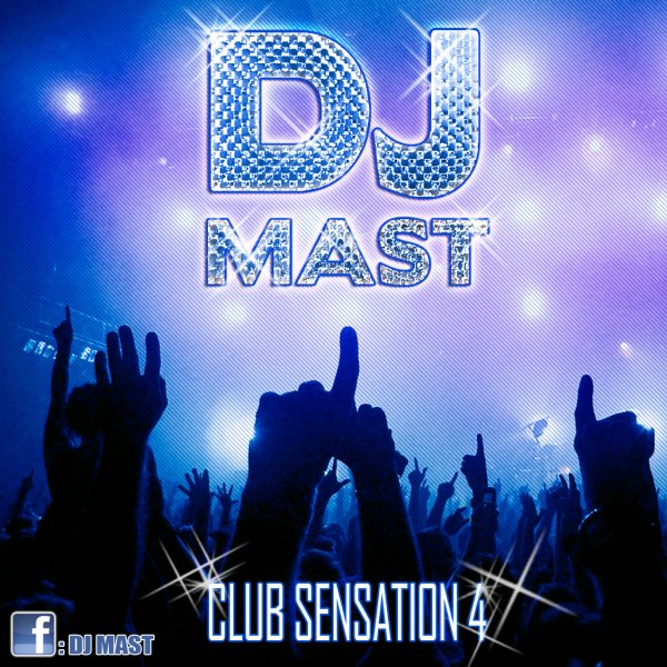 CLUB SENSATION 4 by DJ MAST