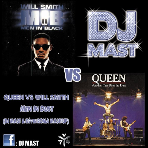 Queen VS Will Smith - Men In Dust (DJ Mast & Kevin Roma Mash'up)