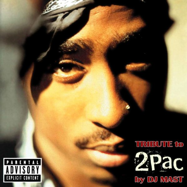 TRIBUTE TO 2 PAC by DJ MAST