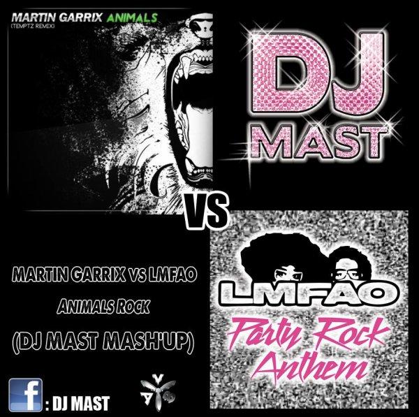 Martin Garrix VS LMFAO - Animals Rock (DJ Mast Mash'up)