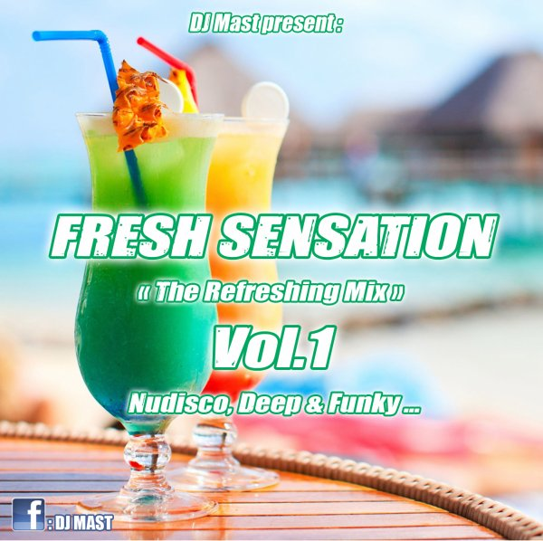 FRESH SENSATION by DJ MAST