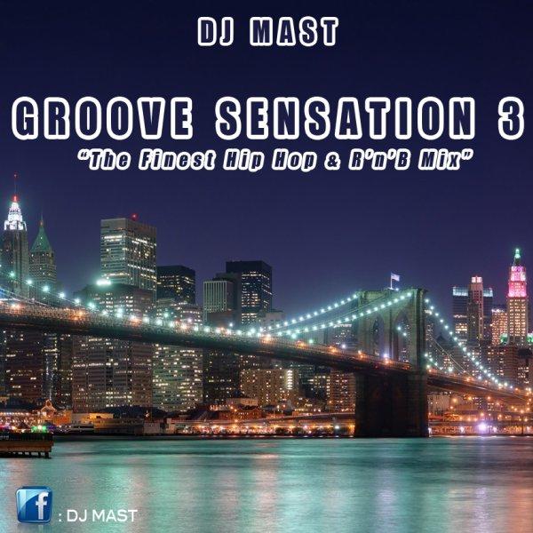 GROOVE SENSATION 3 by DJ MAST