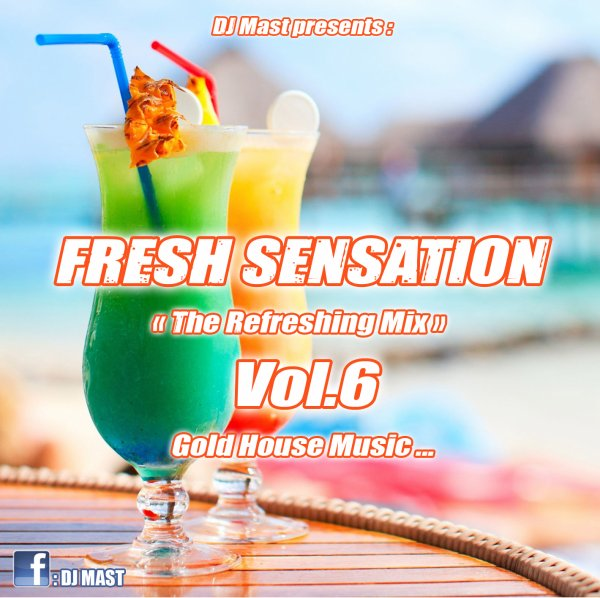 FRESH SENSATION 6 by DJ MAST