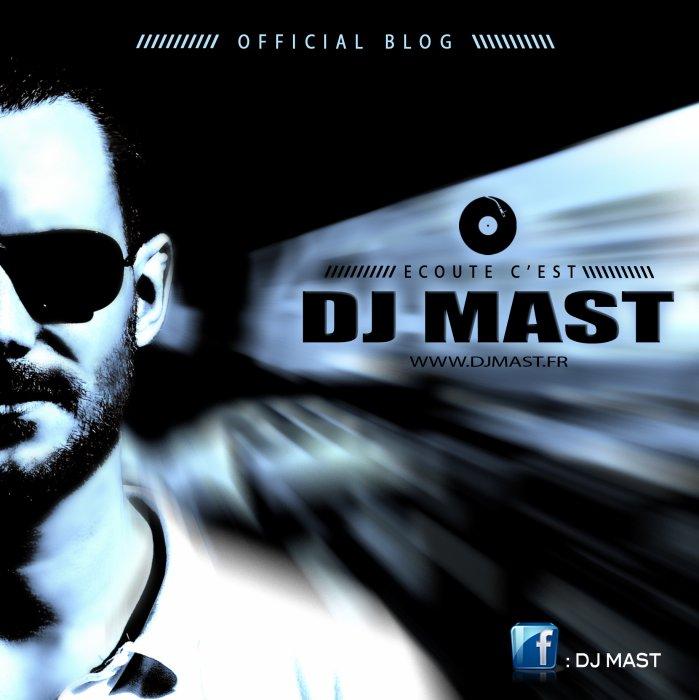 DJ Mast - REMIX MASH'UP BOOTLEG DANCEFLOOR RNB HIP HOP RAGGA MOOMBAHTON DANCEHALL ELECTRO DANCE CLUB !!