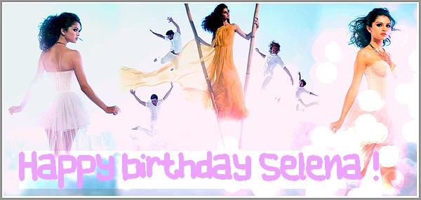 Je souhait un bon anniversaire à notre belle Selena M. Gomez pour ses 20 ans !... Si vous voulez faire un mot pour Selena et que je le mette sur mon blog c'est en commentaires ...