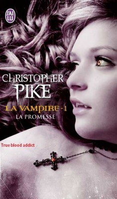 La Vampire; La Promesse De Christopher Pike