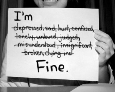 "I'm ""fine""..."