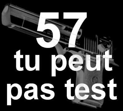 57 tu peu pas test