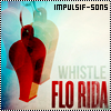 # Flo Rida - Whistle