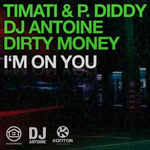 Dj Antoine - I'm On You (2012)