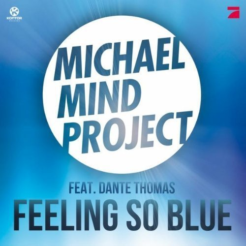 Michael Mind Project - Feeling So Blue (2012)