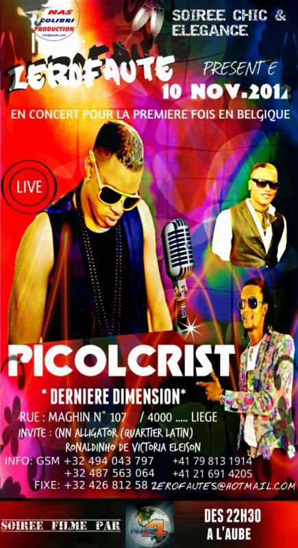 Picolcrist & Derniere Dimension en Concert à Liège- 10 Novembre 2012