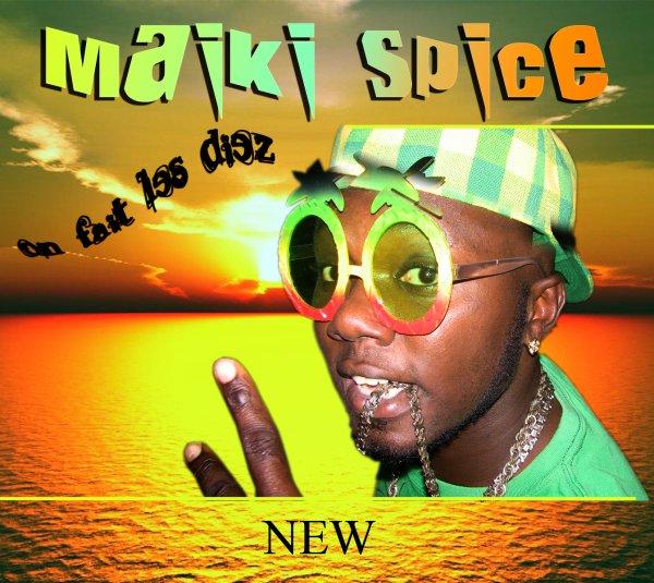 On fait les diez  / Maiki Spice _On fait les diez (2012)