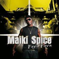 l'amour de ma musique / Maiki Spice _Faya faya (2008)