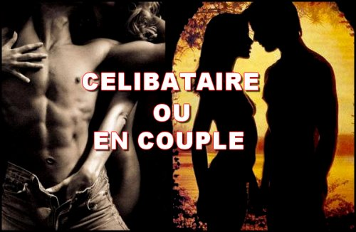 CELIB ou En COUPLE ?!