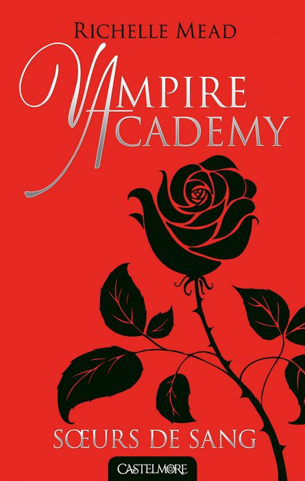 Vampire Academy - Soeurs de sang