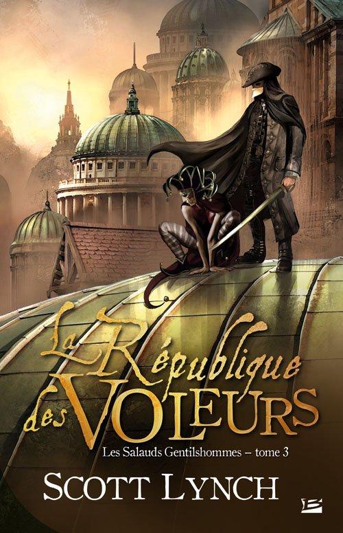 Les Salauds Gentilhommes T3: La République des Voleurs