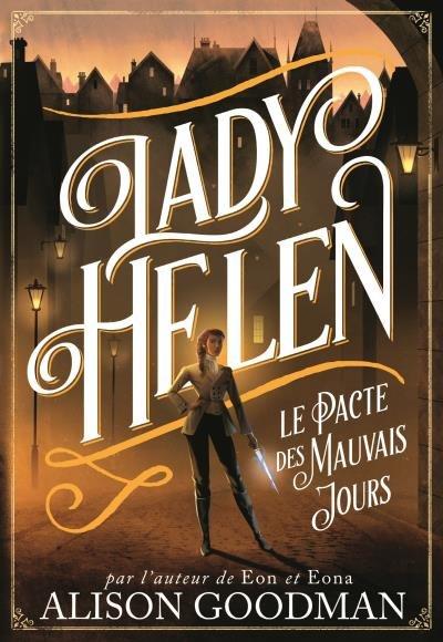 Lady Helen T2: Le Pacte des Mauvais Jours