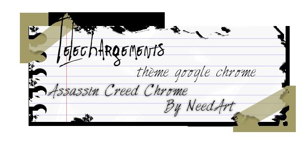 Assassin Creed Thème For Google Chrome