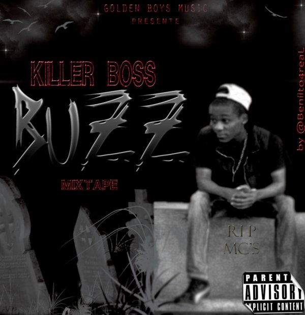 MIXTAPE:: BUZZ DE KILLER BOSS!!