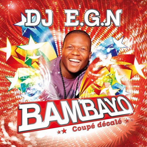 DJ EGN - BAMBAYO