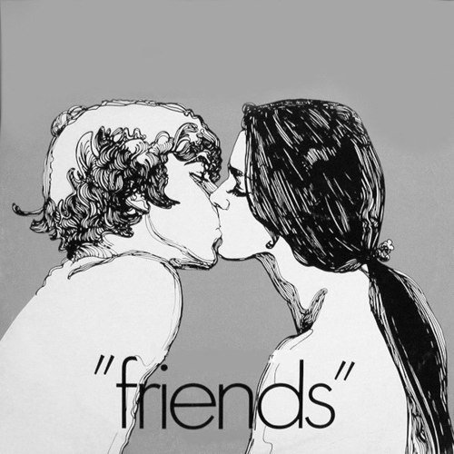 Juste Friends...