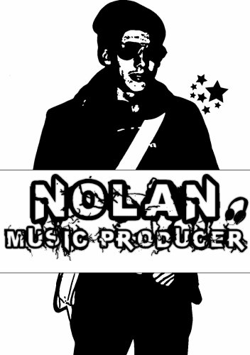 Nolan Music Producer