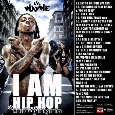 LIL WAYNE - I AM HIP HOP ( DJ IRON SPARKS )