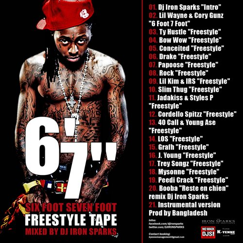 Dj Iron Sparks Presents 6' 7'' - The Freestyle tape