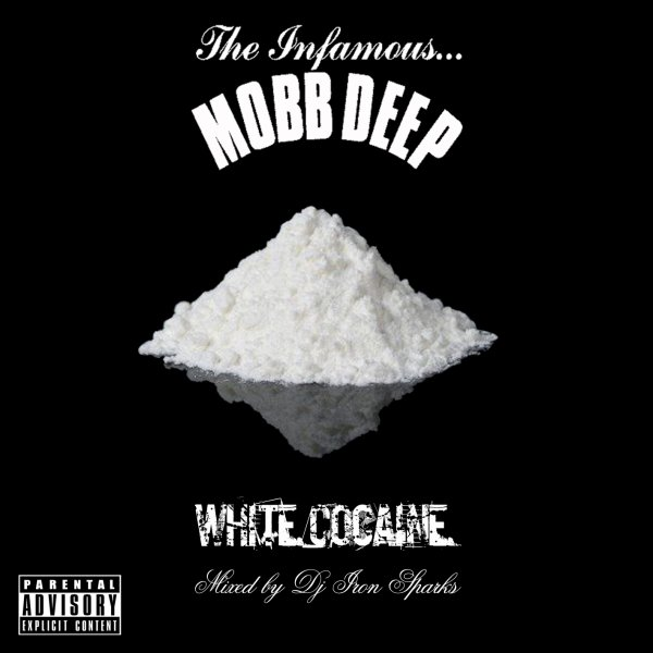 """Mobb Deep - White Cocaine"" mixed by Dj Iron Sparks"
