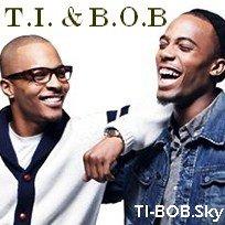 1st Source About T.I. & B.O.B.