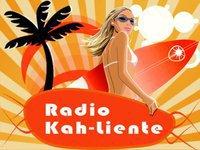 RADIO KAH-LIENTE la Radio du SON LATINO