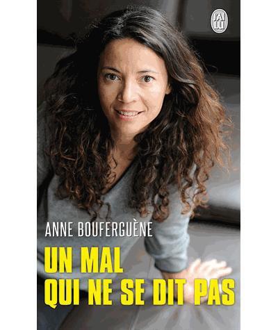 Un mal qui ne se dit pas de Anne Bouferguène