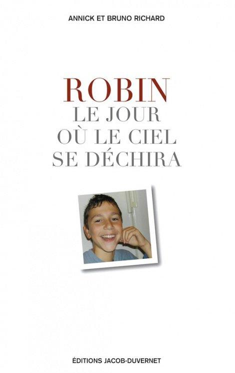 Robin, le jour où le ciel se déchira de BRUNO RICHARD